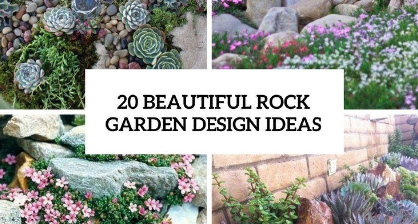 Beautiful Rock Garden Design Ideas Shelterness