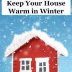 Cheap Ways Keep Your House Warm Winter