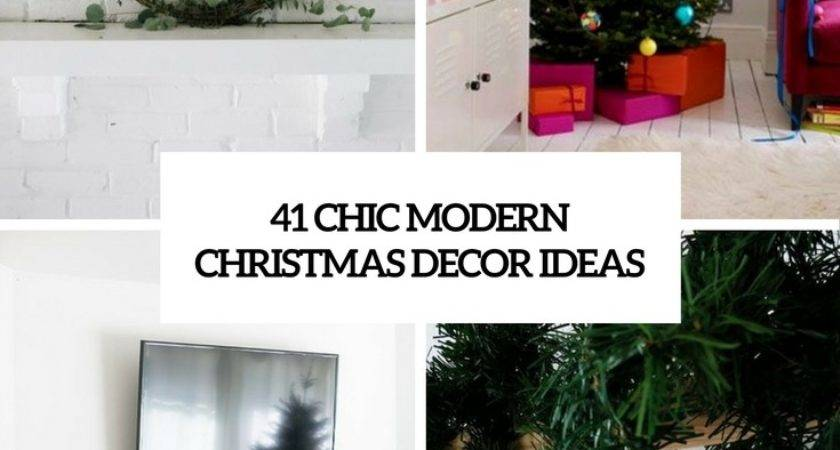 Chic Modern Christmas Cor Ideas Digsdigs