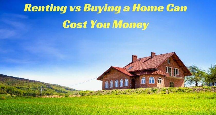 Don Know Renting Buying Home Can