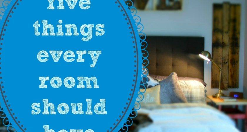 Five Things Every Room Should Have Home Decorating Hack