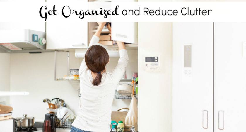 Get Organized Reduce Clutter Happiness Matters
