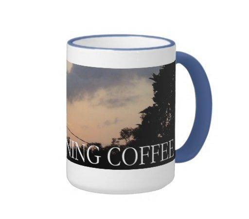 Good Morning Coffee Certainly Unusual Dawn Ringer