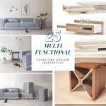 Multi Functional Furniture Design Inspiration