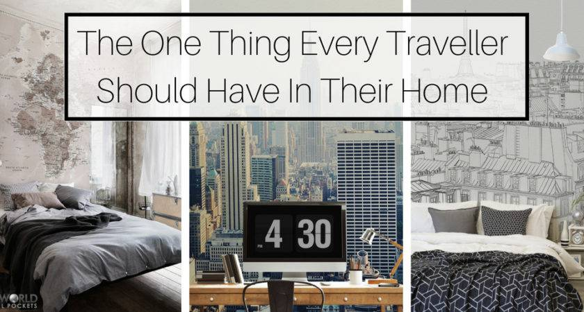 One Thing Every Traveller Should Have Their Home