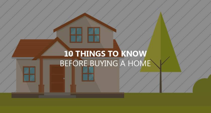 Things Know Before Buying Your Home Captain Cash