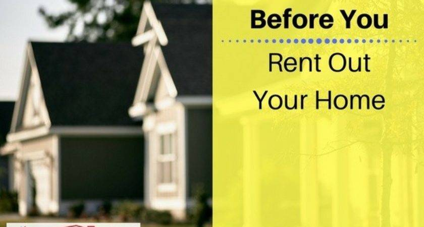 Things Know Before Renting Out Your Home