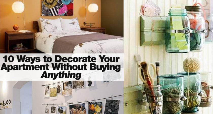 Ways Decorate Your Apartment Without Buying Anything